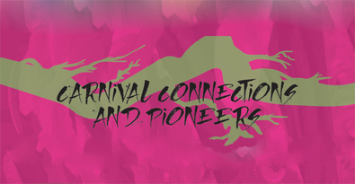 Carnival Connections and Pioneers